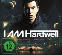 Cover Hardwell - I Am Hardwell - If You Can Dream It, You Can Do It [DVD]